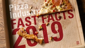 Pizza Industry Fast Facts 2019: Demands, Trends & Tactics width=