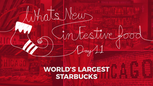 What's New In Food: World's Largest Starbucks