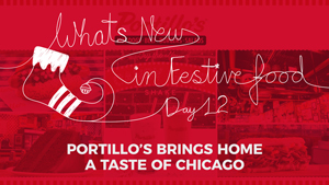 What's New In Food: Portillo's Brings Home a Taste of Chicago